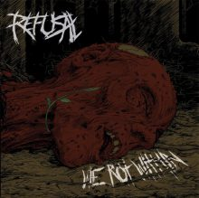 Refusal – We Rot Within (2016)