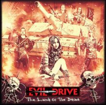 Evil Drive – The Land Of The Dead (2016)