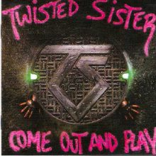 Twisted Sister – Come Out And Play (1985)