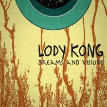 Lody Kong – Dreams And Visions (2016)