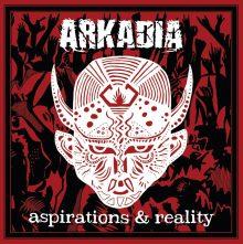 Arkadia – Aspirations & Reality (2016)