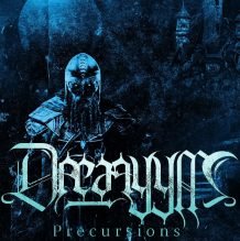 Drearyym – Precursions (2017)