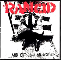 "RANCID ""...And Out Come The Wolves"" large album pic"