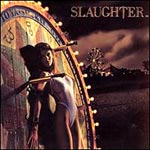 "Slaughter ""Stick It To Ya"" small album pic"