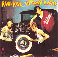 "Stray Cats ""Rant N' Rave"" large album pic"