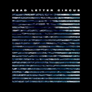 Dead Letter Circus Self Titled Album