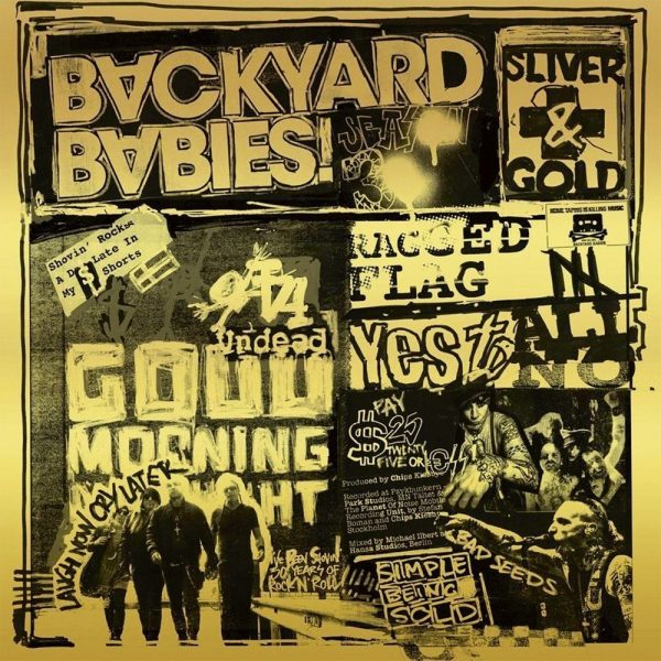Backyard Babies - Sliver and Gold Review