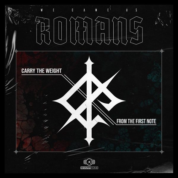 We Came As Romans single