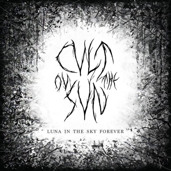 Cvlt Ov The Svn - Luna In The Sky Forever, Album Cover, Black & White, Text, Rock, Metal