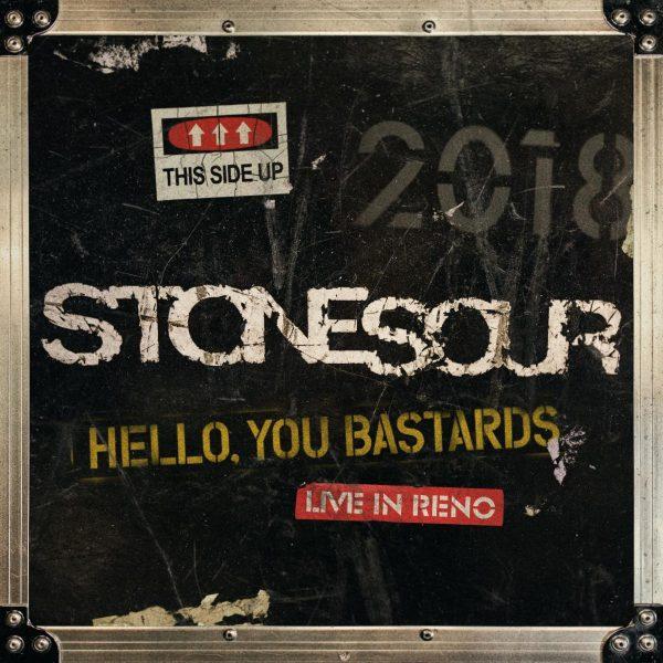 Stone Sour Hello You Bastards