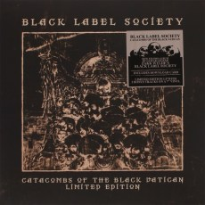 Black Label Society - Catacombs Of The Black Vatican, Gatefold, Incl 7""