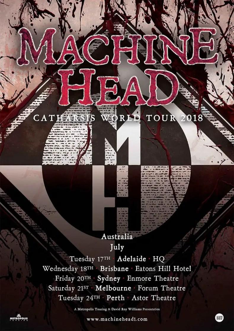 MH - TOUR: MACHINE HEAD Announce 2018 'Catharsis' Australian Tour