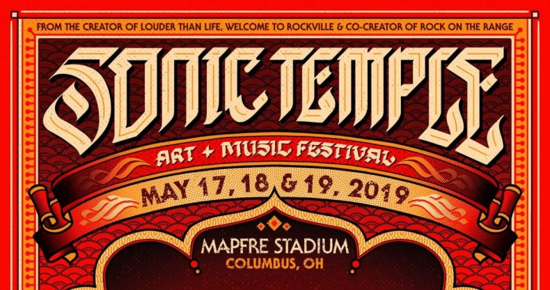 Sonic Temple - FESTIVAL REPORT: SONIC TEMPLE ART + MUSIC FESTIVAL Announce Complete Lineup For Debut Edition In 2019