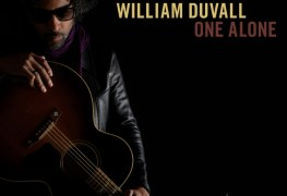 "One Alone William - REVIEW: WILLIAM DUVALL - ""One Alone"""