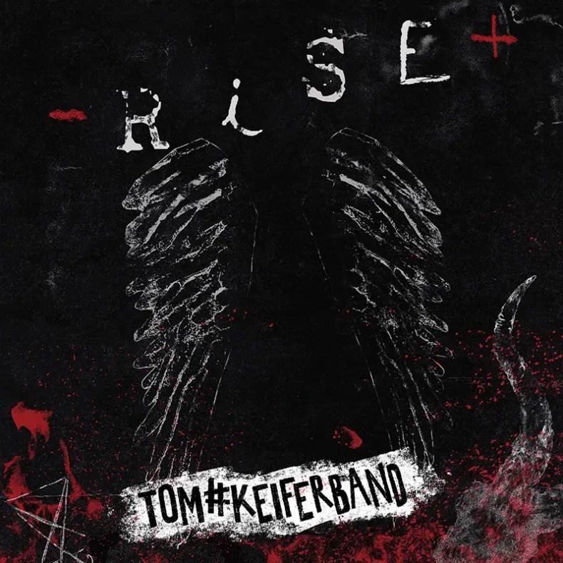 """Rise - REVIEW: TOM KEIFER - """"Rise"""""""