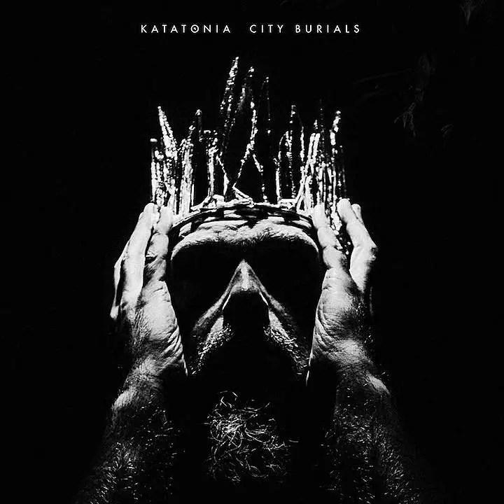 "Katatonia City Burials - REVIEW: KATATONIA - ""City Burials"""