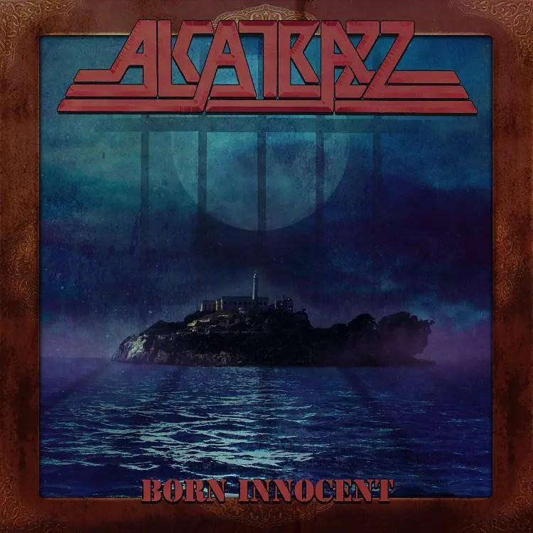 "born innocent - REVIEW: ALCATRAZZ - ""Born Innocent"""