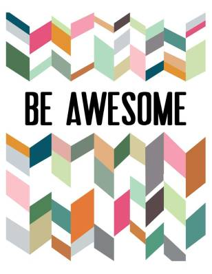 Be-Awesome-Print