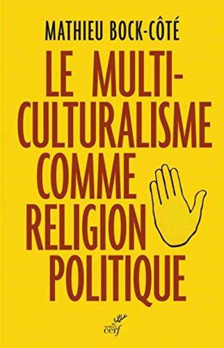Multiculturalisme_Bock-Côté.jpg