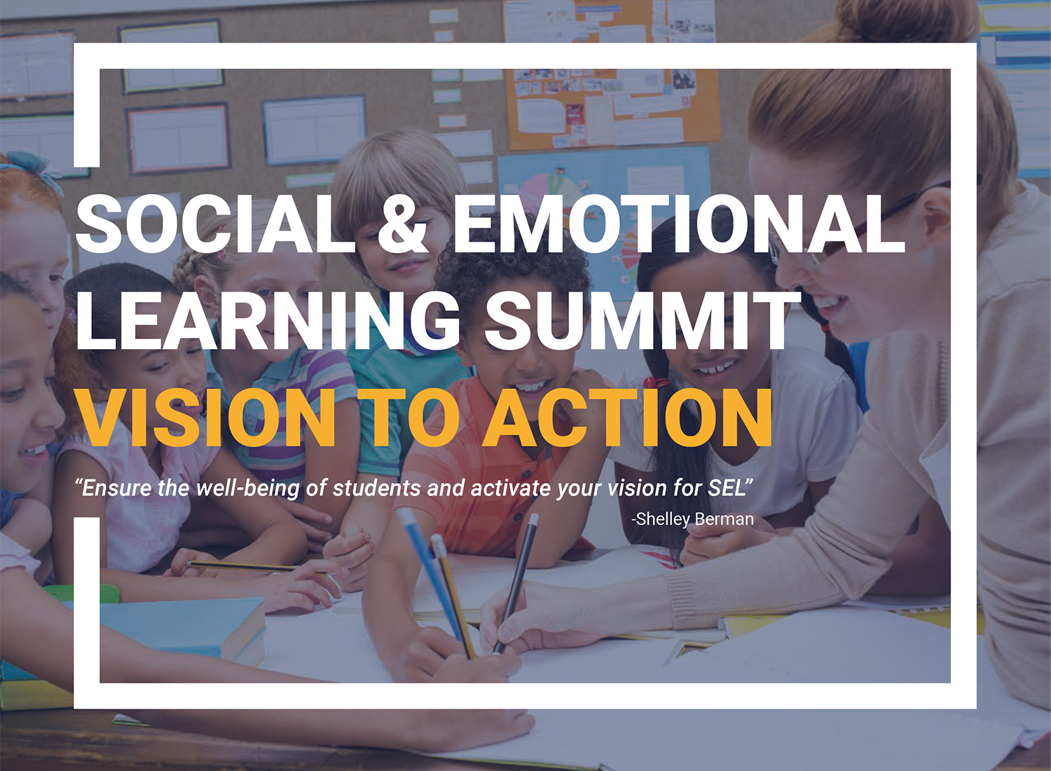 AASA Social and Emotional Learning Summit Vision to Action