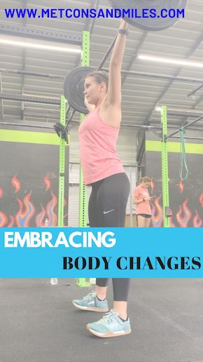 Embracing Body Changes