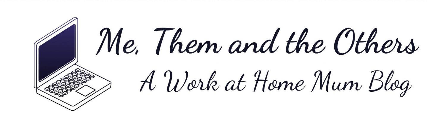 "Logo with a laptop image and the words ""Me, them and the others - a work at home mum blog"""