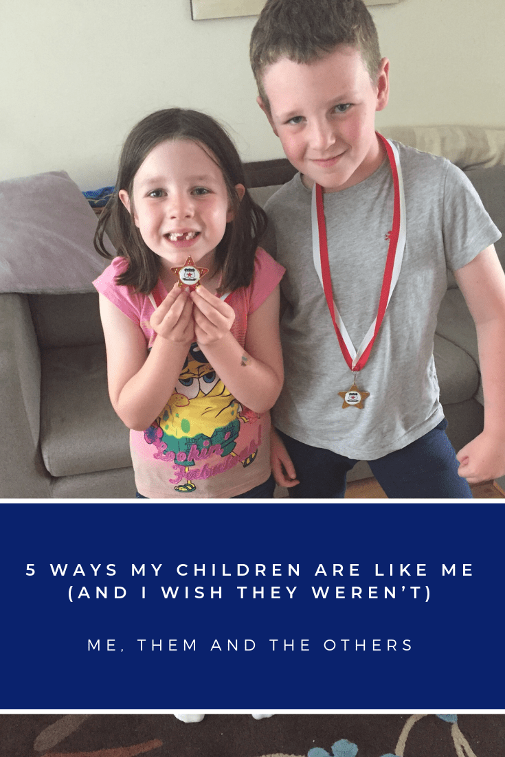 Ways my children are like me (but I wish they weren't)