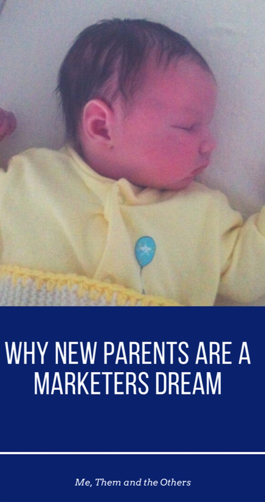 Why new parents are a marketers dream - Baby asleep in a Moses basket