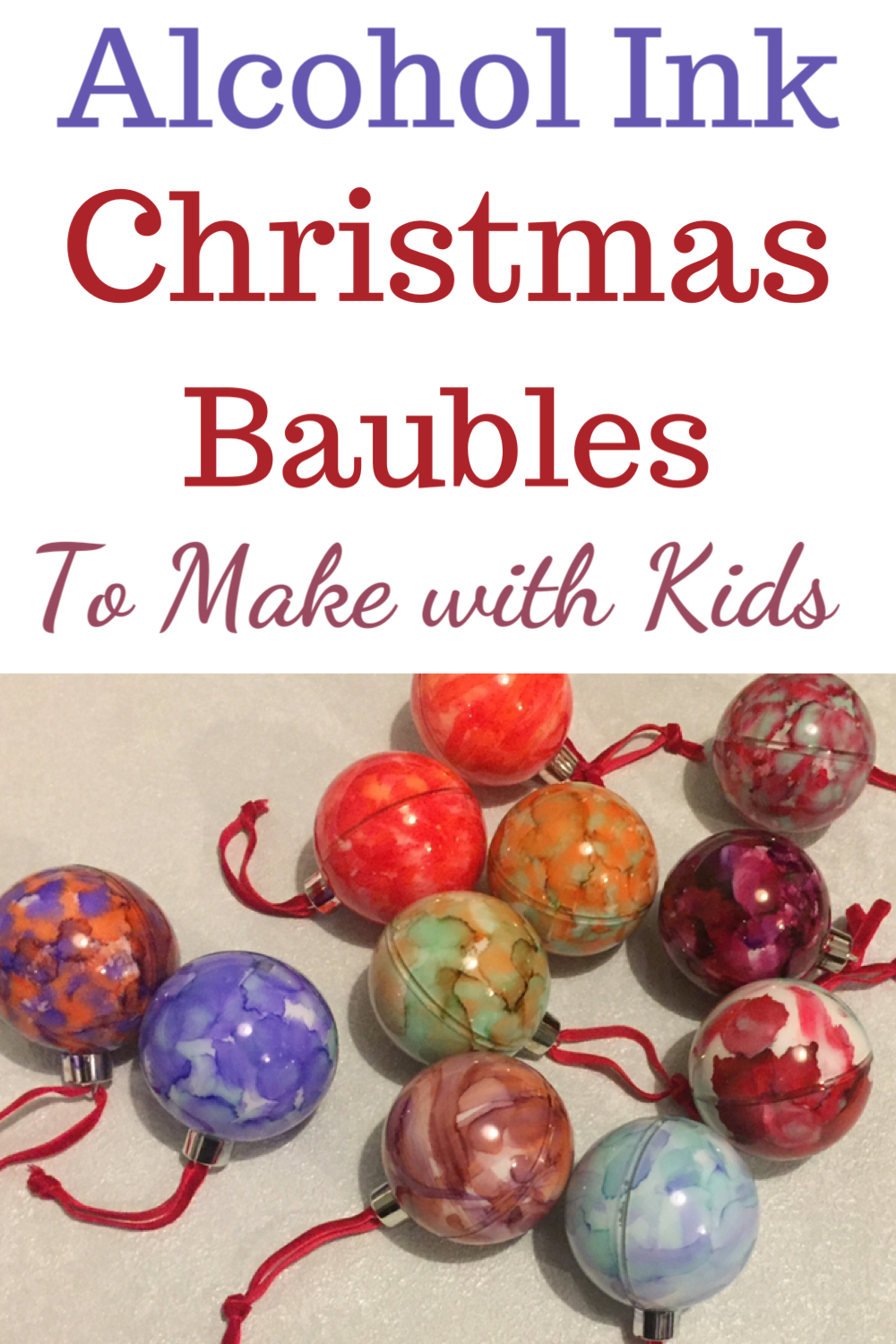 Alcohol ink Christmas baubles to make with kids