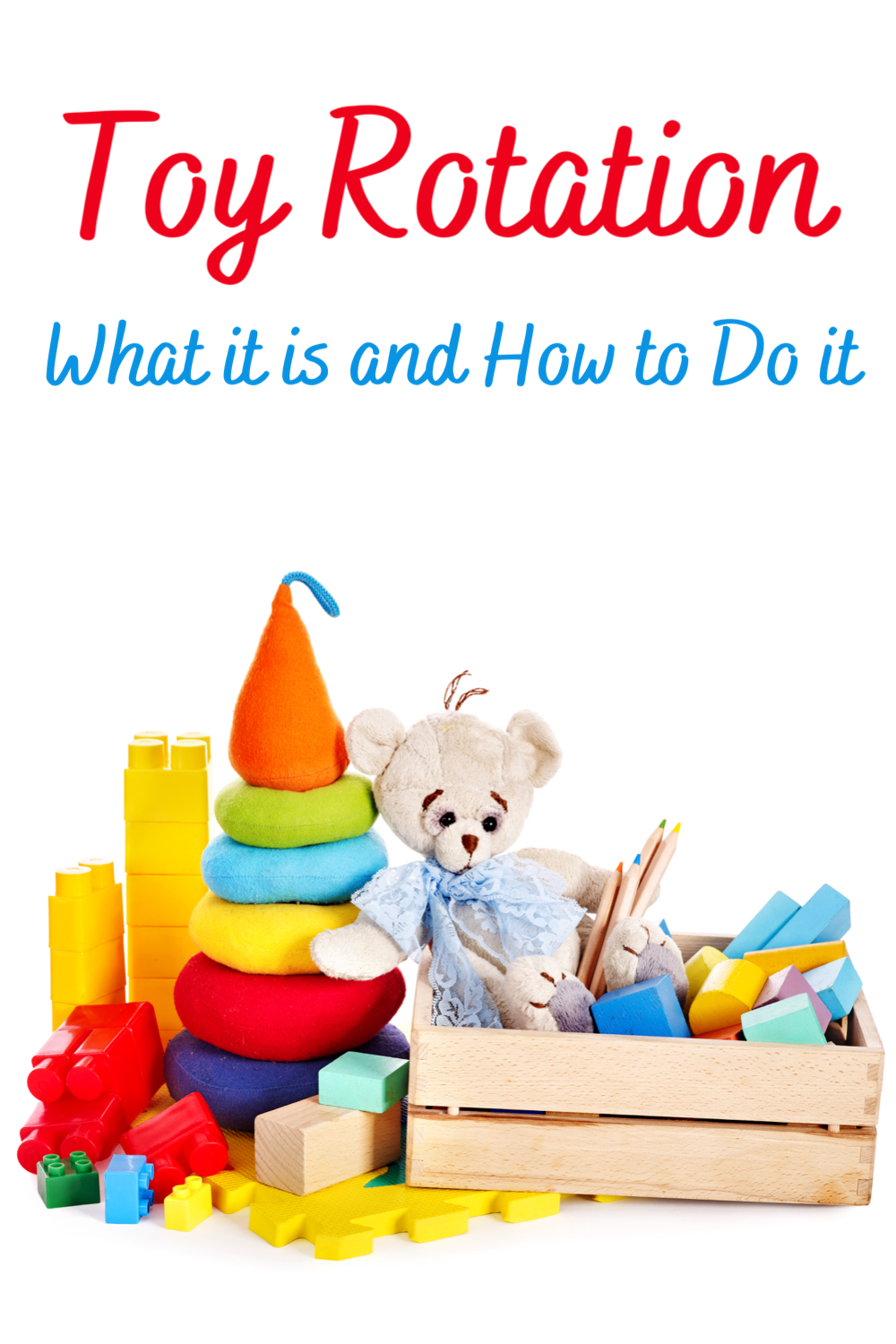 Toy rotation: what it is and how to do it