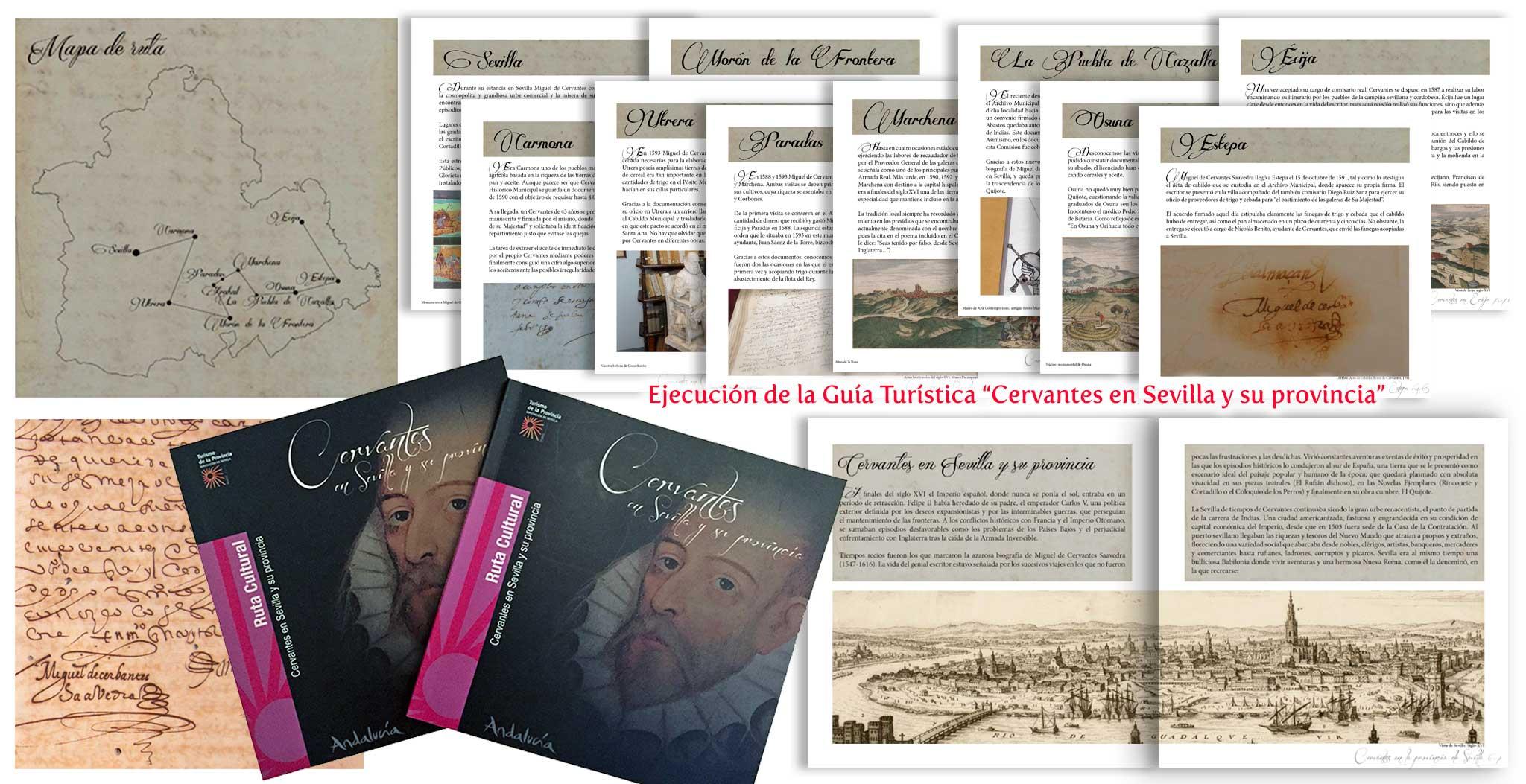 """Ejecución de la Guia turística """"Cervantes en Sevilla y su provincia"""""""