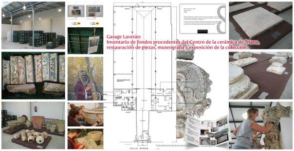 Garaje laverán: Inventariado de fondos procedentes del Centro de la cerámica de Triana, restauración de piezas, museografía y exposición de la colección.