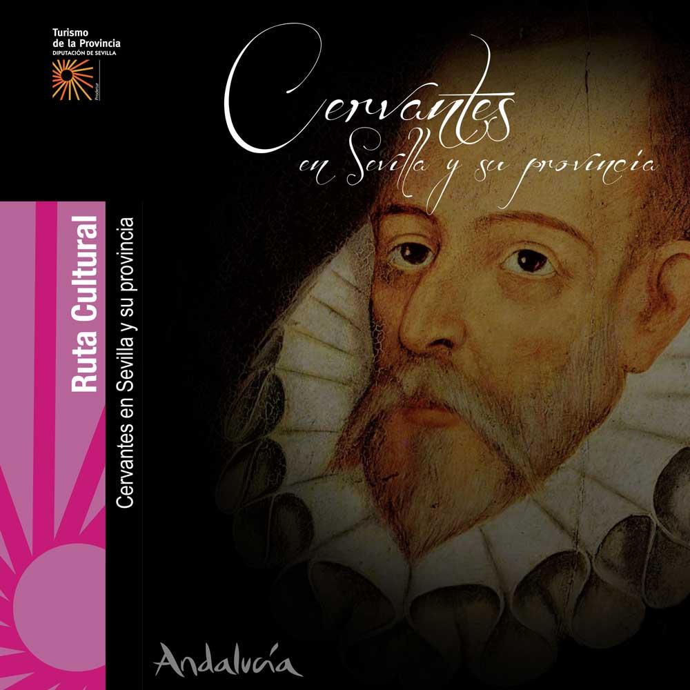 Cervantes en Sevilla y su Provincia