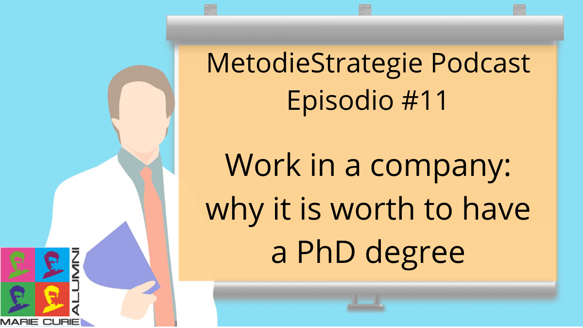 Work in a company: why it is worth to have a PhD degree
