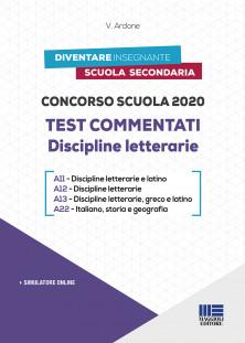 2020 - Test commentati Discipline letterarie A11 - Discipline letterarie e latino, A12 - Discipline letterarie, A13 - Discipline letterarie, greco e latino, A22 - Italiano, storia e geografia