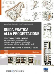 progettazione per l'esame di abilitazione alle professioni di architetto sez. A-B, ingegnere sez. A-B, geometra, perito edile e per i concorsi nell'area tecnica degli Enti locali