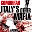 Gomorrah: Italy's Other Mafia