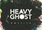 DM Stith: Heavy Ghost