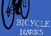 Bicycle Diaries is an uphill struggle