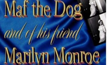 Maf the dog narrates this tale of Marilyn Monroe and 1960s Hollywood