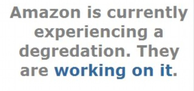 The message on Reddit confirming the Amazon problems today