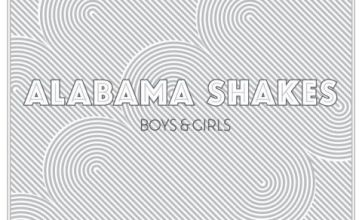 Alabama Shakes' Boys & Girls puts amazing vocals with old school r'n'b