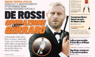 Daniele De Rossi has Steven Gerrard in his sights (Gazzetta dello Sport)