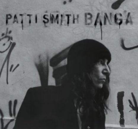 Patti Smith, Banga