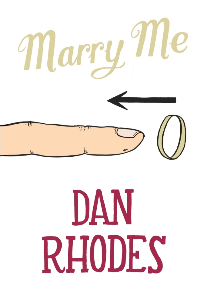 Marry Me by Dan Rhodes