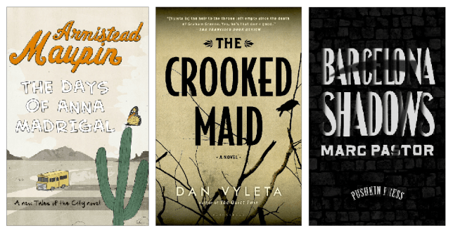 The Days Of Anna Madrigal by Armistead Maupin, The Crooked Maid by Dan Vyleta and Barcelona Shadows by Marc Pastor (Picture: supplied)