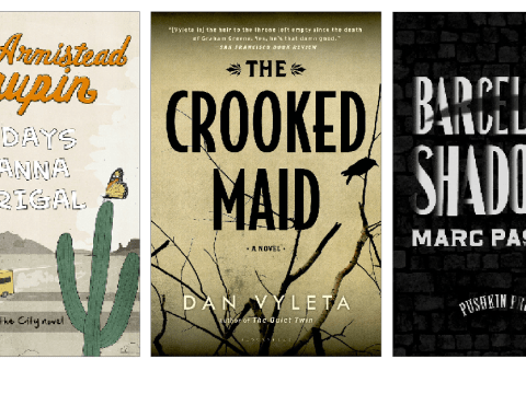 Armistead Maupin, Dan Vyleta and Marc Pastor: New fiction reviewed