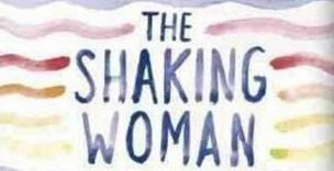 The Shaking Woman