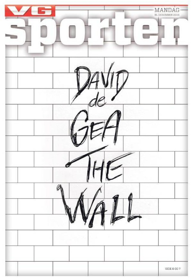 David De Gea is praised in this brilliant cover by tabloid VG