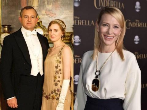 Cate Blanchett is pretty keen on a Downton Abbey role